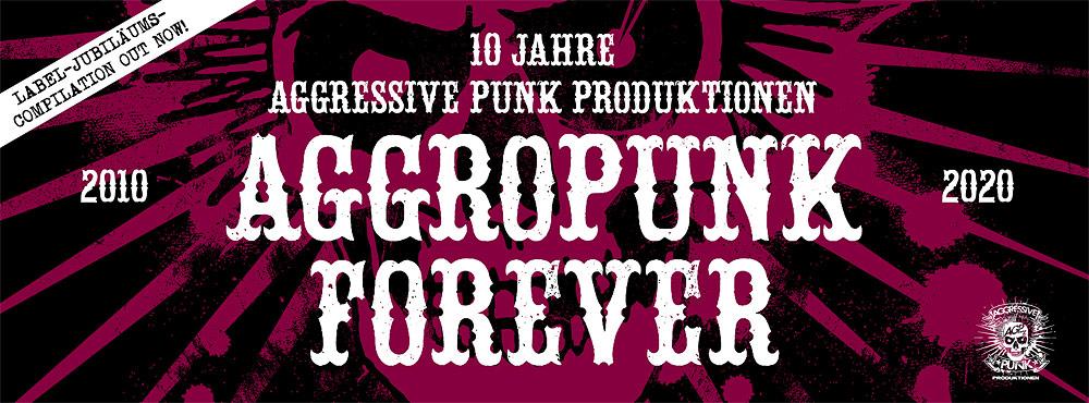 Aggressive Punk Produktionen veröffentlichen Jubiläums-Compilation