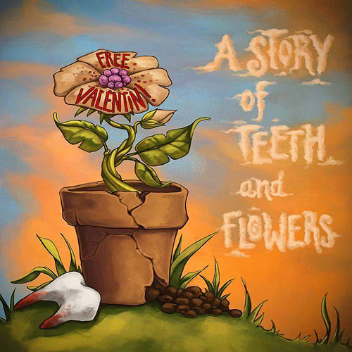 Cover A Story Of Teeth And Flowers