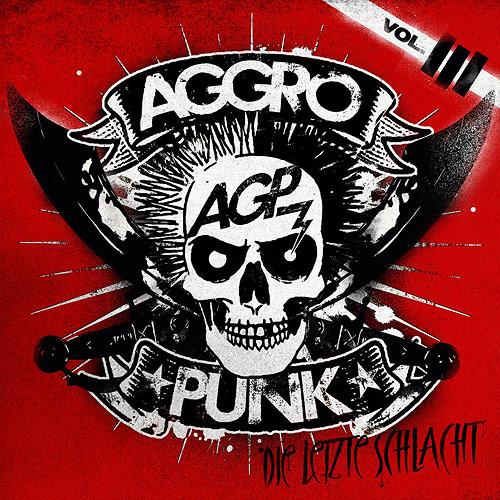 Cover Aggropunk Vol. 3 - Die Letzte Schlacht!